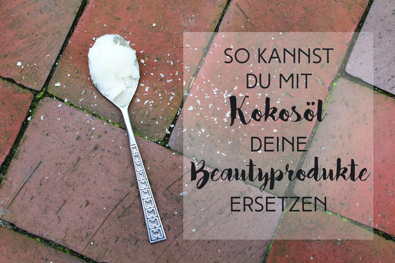 Letters and beads-beauty-kokosöl-beautyprodukte-ersetzen-titel