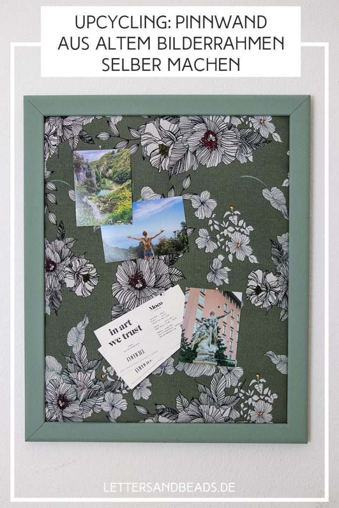 Letters and Beads DIY Blog-Bilderrahmen Upcycling-Pinnwand selber machen